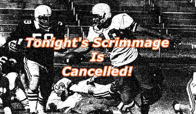 Brazos Scrimmage Cancelled